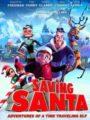Saving Santa ขบวนการภูติจิ๋ว พิทักษ์ซานตาครอส