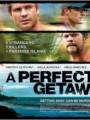 A Perfect Getaway เกาะสวรรค์ขวัญผวา
