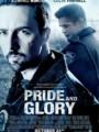 Pride and Glory คู่ระห่ำผงาดเกียรติ