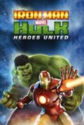 Iron Man & Hulk Heroes United