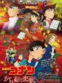 Detective Conan Crimson Love Letter ยอดนักสืบจิ๋ว โคนัน ปริศนาเพลงกลอน ซ่อนรัก
