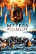 Meteor Apocalypse มหาวิบัติอุกกาบาตล้างโลก