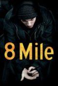 8 Mile ดวลแร็บสนั่นโลก
