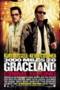 3000 Miles To Graceland ทีมคนปล้นผ่าเมือง