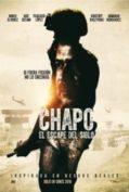 Chapo EL ESCAPE DEL SIGLO (2016)