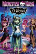 Monster High 13 Wishes มอนสเตอร์ ไฮ 13 เวทมนตร์อลเวง