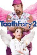 Tooth Fairy 2 เทพพิทักษ์ฟันน้ำนม