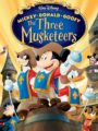 Mickey Donald Goofy The Three Musketeers (2004) มิกกี้เมาส์ 3 ทหารเสือ