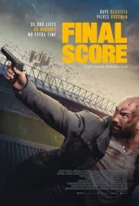 Final Score ดับแผนยุทธการ ผ่าแมตช์เส้นตาย (Soundtrack Nosub)