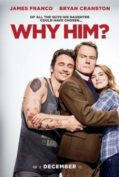 Why Him ? (2016)