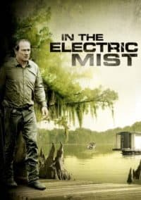 In The Electric Mist พิชิตอำมหิตแผน