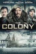 The Colony (2013) เมืองร้างนิคมสยอง