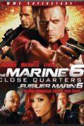 The Marine 6 : Close Quarters