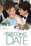 The Wedding Date (2005) นายคนนี้ที่หัวใจบอก ใช่เลย