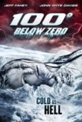 100 Degrees Below Zero (2013) หนีนรกลบ 100 องศา