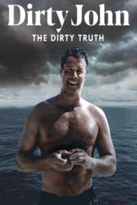 Dirty John The Dirty Truth