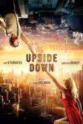 Upside Down (2012) นิยามรักปฎิวัติสองโลก